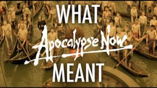 Apocalypse Now (redux) – What it all Meant