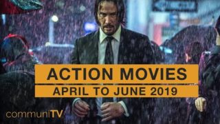 Upcoming Action Movies – April to June 2019 #1