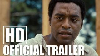 12 YEARS A SLAVE – Official Trailer (HD)