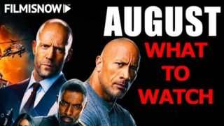WHAT TO WATCH IN AUGUST 2019 | MOVIE RELEASES YOU CAN'T MISS