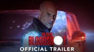 BLOODSHOT – Official Trailer (HD)