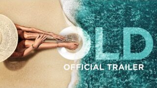 Old – Official Trailer [HD]
