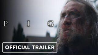 Pig – Official Trailer (2021) Nicolas Cage, Alex Wolff