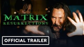 The Matrix Resurrections – Official Trailer (2021) Keanu Reeves, Carrie-Anne Moss